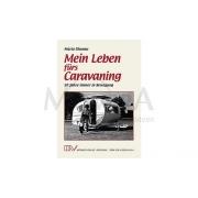 Βιβλίο: Mein Leben fürs Caravaning (Maria Dhonau)